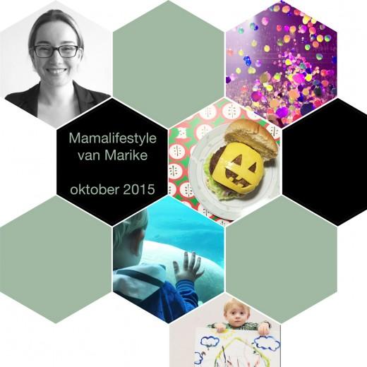 Mamalifestyle maandoverzicht oktober 2015 van Marike Bijlsma