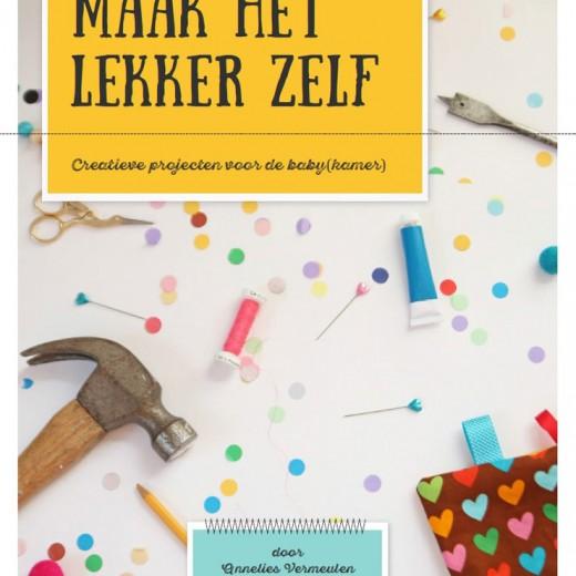 Maak het lekker zelf - creatieve projecten voor de babykamer - Allihoppa - Annelies Vermeulen