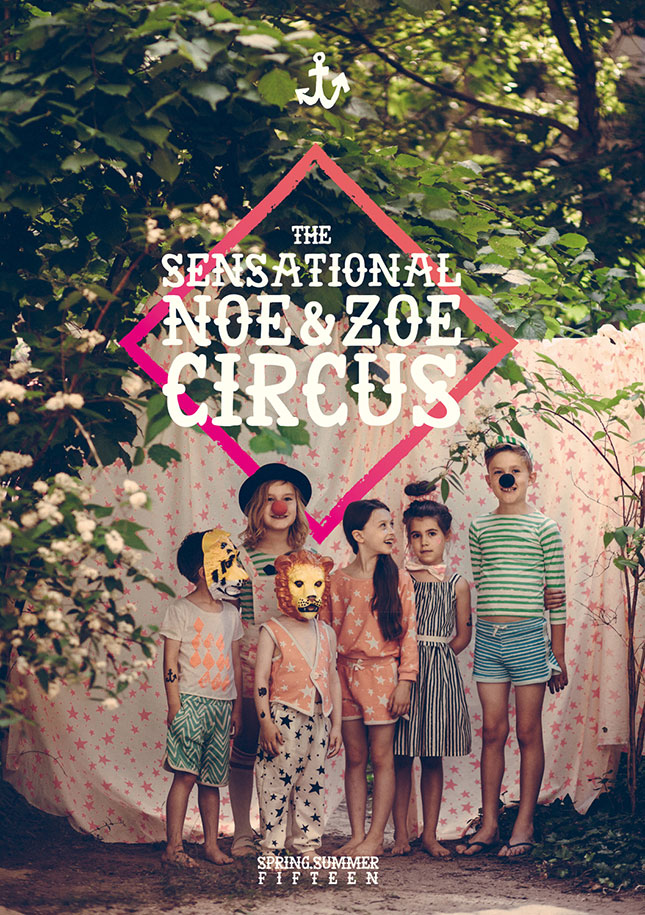 Noe Zoe SS15 - Sensational Circus