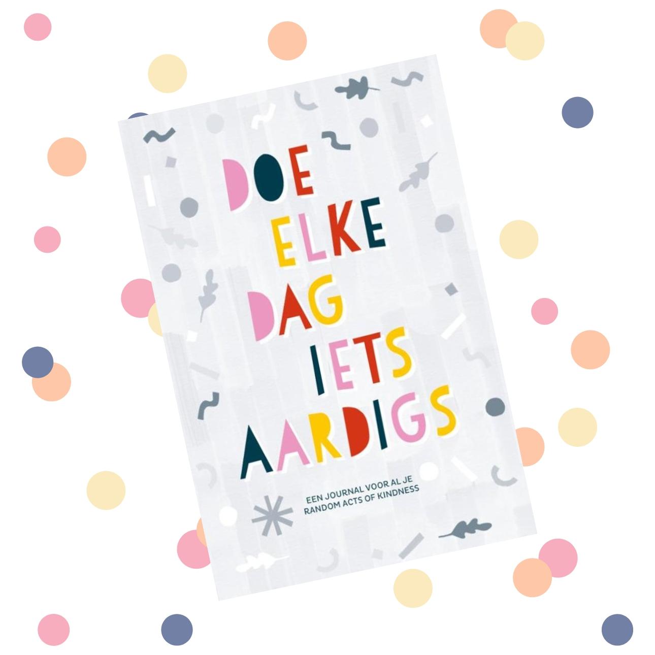 random acts of kindness dagboeken - doe elke dag iets aardigs